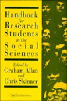 Handbook For Research Students In The Social Sciences - Graham A. Allan