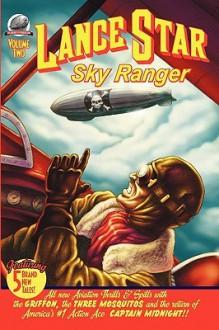 Lance Star - Sky Ranger Vol. Two - Bobby Nash, David L. Walker, Van Allen Plexico