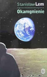 Okamgnienie - Stanisław Lem