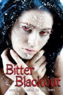Bitter Blackout - N.A. Foy, Lynn Todd, Dori Klaproth, Shelly Schulz, R.A. Sears