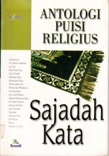 Sajadah Kata - Taufiq Ismail, Helvy Tiana Rosa, Rahmat Abdullah, Toto ST Radik