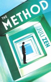 The Method - Juli Zeh