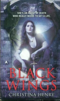 Black Wings (Black Wings, #1) - Christina Henry