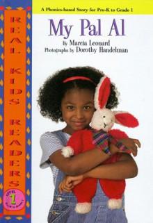 My Pal Al (Real Kid Readers: Level 1) - Marcia Leonard