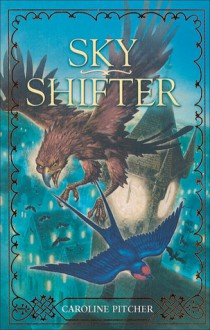 Sky Shifter - Caroline Pitcher