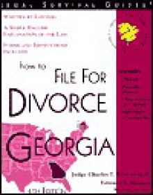 How to File for Divorce in Georgia - Charles T. Robertson II, Edward A. Haman