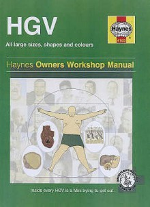 The Haynes HGV Man Manual - Ian Banks, Jim Campbell