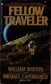 Fellow Traveler - William Barton, Michael Capobianco