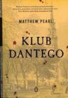 Klub Dantego - Matthew Pearl, Andrzej Wojtasik