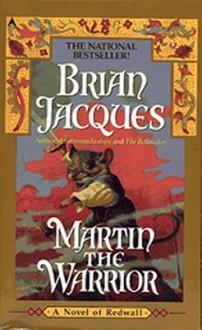 Martin the Warrior - Brian Jacques, Gary Chalk