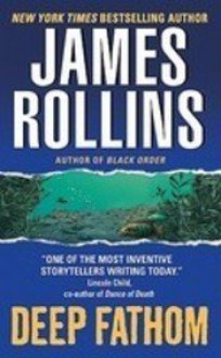 Deep Fathom - James Rollins