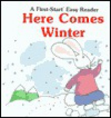 Here Comes Winter - Janet Craig, G. Brian Karas