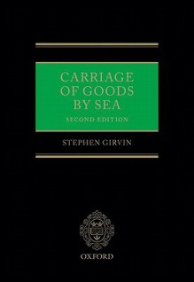 Carriage of Goods by Sea - Stephen D. Girvin