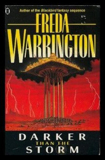 Darker Than The Storm - Freda Warrington