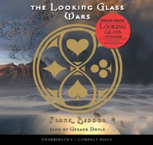 The Looking Glass Wars - Frank Beddor, Gerard Doyle