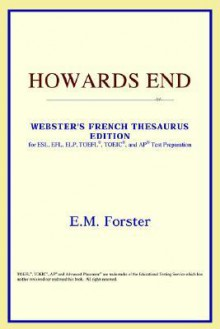 Howards End (Webster's French Thesaurus Edition) - E.M. Forster