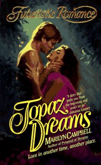Topaz Dreams - Marilyn Campbell