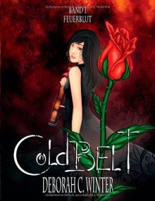 Cold Belt - Feuerblut (Cold Belt, #1) - Deborah C. Winter