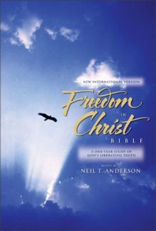 Freedom in Christ Bible, The - Neil T. Anderson