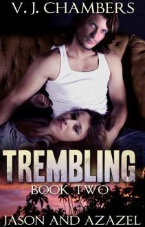 Trembling - V.J. Chambers