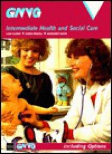 Intermediate Health and Social Care - Margaret White, Liam Clarke, Karen Rowell
