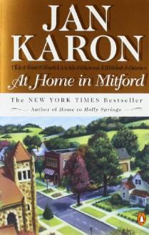 At Home in Mitford (The Mitford Years, #1) - Jan Karon