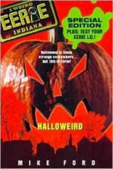 Halloweird - Mike Ford, King Features, Michael Thomas Ford