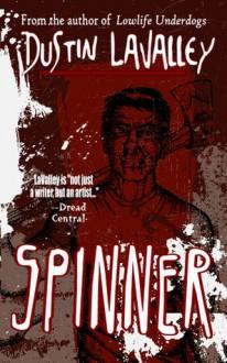 Spinner - Dustin LaValley