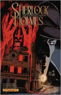Sherlock Holmes: The Liverpool Demon - Leah Moore