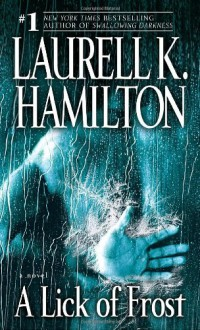 A Lick of Frost (Meredith Gentry, Book 6) - Laurell K. Hamilton