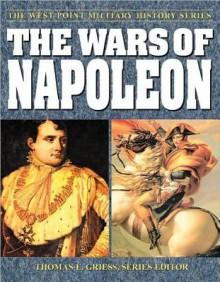 The Wars of Napoleon - Thomas E. Griess