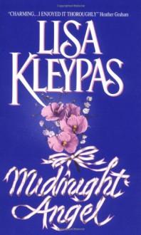 Midnight Angel - Lisa Kleypas