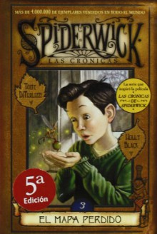 SPIDERWICK III, EL MAPA PERDIDO (Spiderwick Cronicas / the Spiderwick Chronicles) - Tony DiTerlizzi, Carlos Abreu Fetter, Holly Black