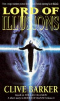 Lord of Illusion - Clive Barker