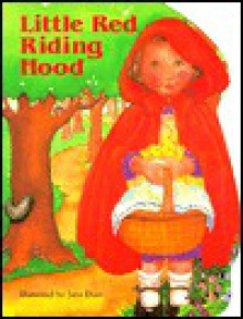 Little Red Riding Hood - Jane Dyer