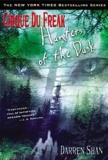 Hunters Of The Dusk (Turtleback School & Library Binding Edition) - Darren Shan