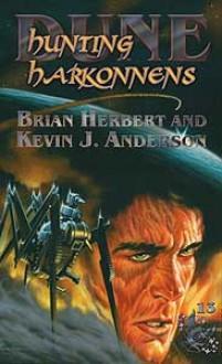 Hunting Harkonnens - Brian Herbert, Kevin J. Anderson