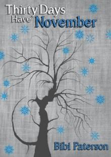 Thirty Days Have November - Bibi Paterson