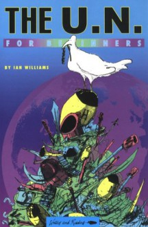 United Nations for Beginners (For Beginners) - Ian Williams, Christian Clark