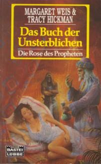 Das Buch der Unsterblichen - Margaret Weis, Tracy Hickman, Ralph Tegtmeier