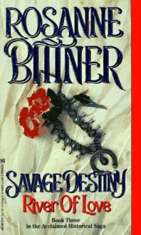 River Of Love - Rosanne Bittner