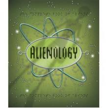 Alienology - Dugald A. Steer