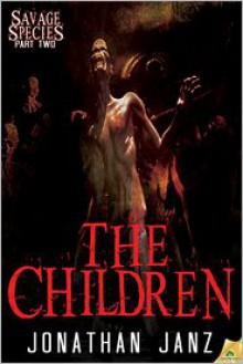 The Children - Jonathan Janz