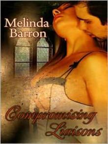 Compromising Liaisons - Melinda Barron