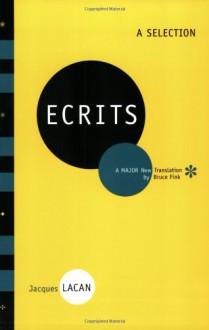 Ecrits: A Selection: A Selection - Jacques Lacan,Bruce Fink