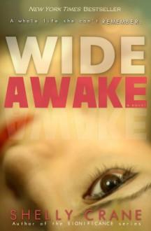 Wide Awake - Shelly Crane