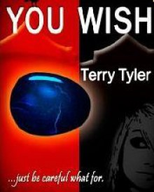 You Wish... - Terry Tyler