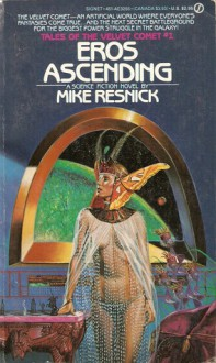 Eros Ascending - Mike Resnick
