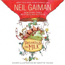 Fortunately, the Milk CD - Neil Gaiman