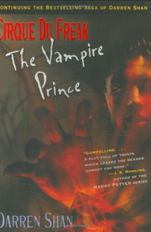 The Vampire Prince (Cirque Du Freak, #6) - Darren Shan